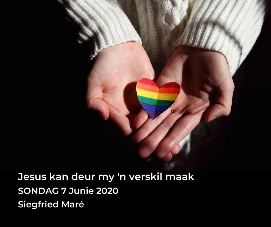 7 Junie 2020 – Jesus kan deur my 'n verskil maak